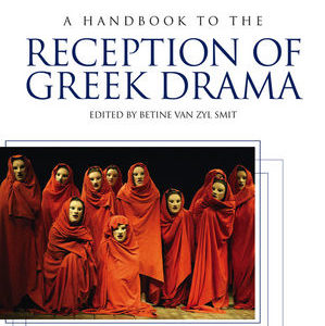 A new Handbook to the Reception of Greek Drama