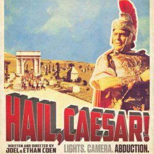 Review: Hail, Caesar! and the Origins of Swords and Sandals Epics
